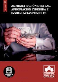 Administración desleal, apropiación indebida e insolvencias punibles