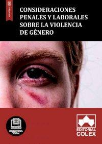 Consideraciones penales y laborales sobre la violencia de género