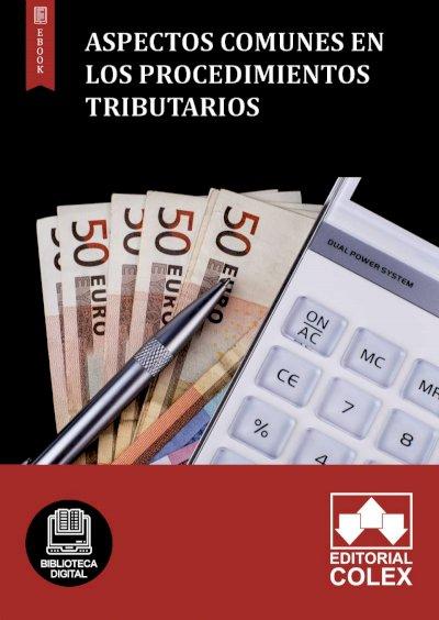 Aspectos comunes en los procedimientos tributarios