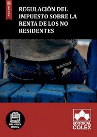 Regulación del Impuesto sobre la Renta de los No Residentes