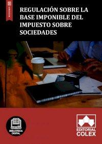 Regulación sobre la base imponible del Impuesto sobre Sociedades