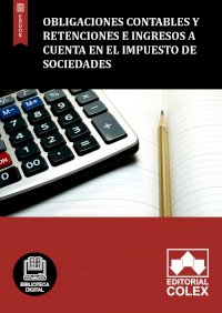 Obligaciones contables y retenciones e ingresos a cuenta en el Impuesto de Sociedades