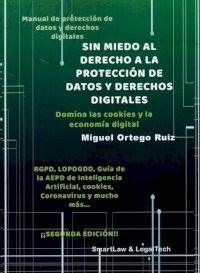 Sin miedo al derecho a la protección de datos y derechos digitales