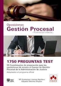 1750 preguntas Test. Oposiciones Gestión Procesal. Promoción interna