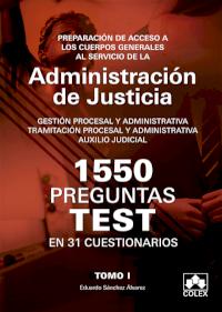 1550 PREGUNTAS TEST EN 31 CUESTIONARIOS para opositores a Cuerpos generales de Justicia