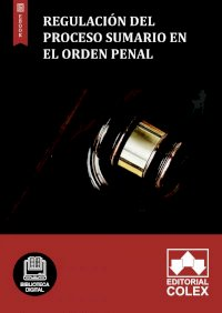 Regulación del proceso sumario en el orden penal