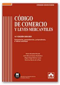 Código de Comercio y Leyes Mercantiles - Código comentado