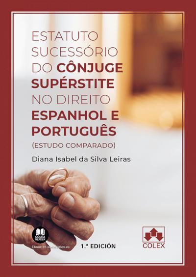 Estatuto sucessório do cônjuge supérstite no direito espanhol e português