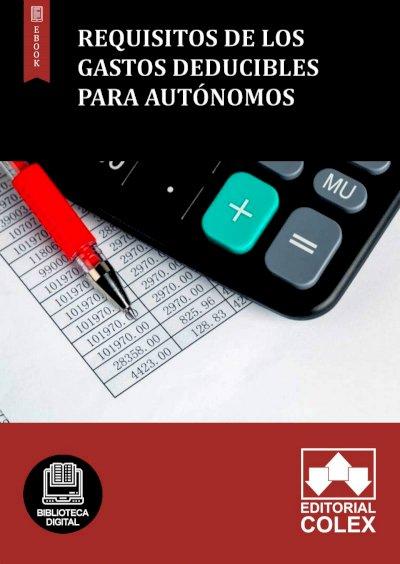 Requisitos de los gastos deducibles para autónomos