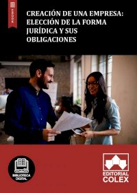 Creación de una empresa: Elección de la forma jurídica y sus obligaciones