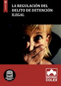 La regulación del delito de detención ilegal