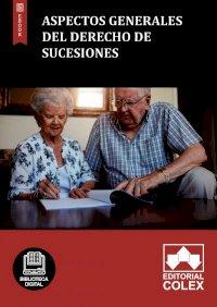 Aspectos generales del Derecho de Sucesiones