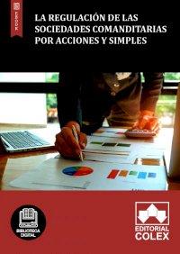 La regulación de las Sociedades Comanditarias por Acciones y Simples