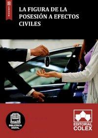 La figura de la posesión a efectos civiles