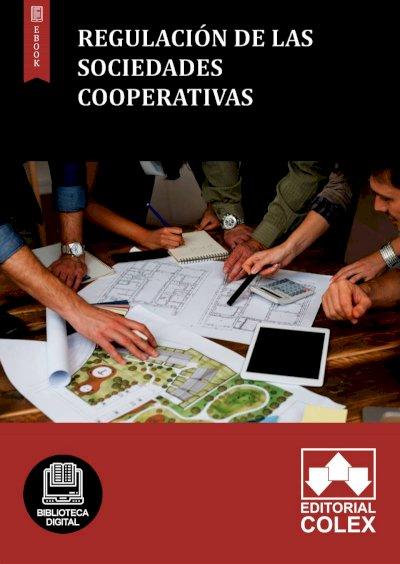 Regulación de las Sociedades Cooperativas