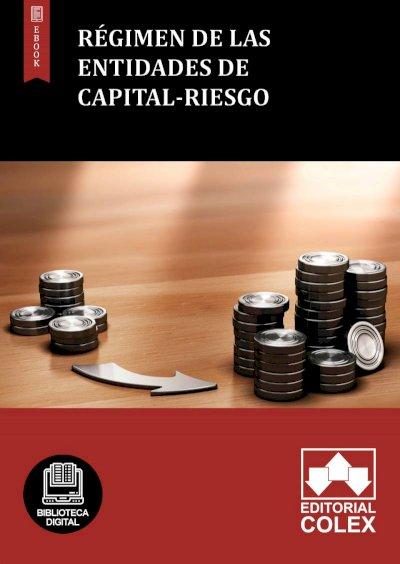 Régimen de las entidades de capital-riesgo