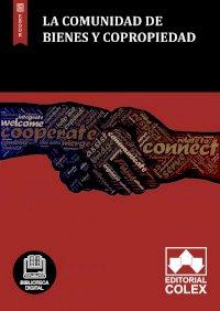 La comunidad de bienes y copropiedad
