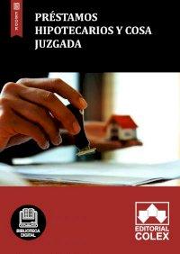 Préstamos hipotecarios y cosa juzgada