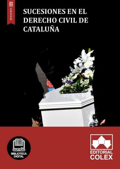 Sucesiones en el derecho civil de Cataluña