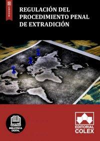 Regulación del procedimiento penal de extradición
