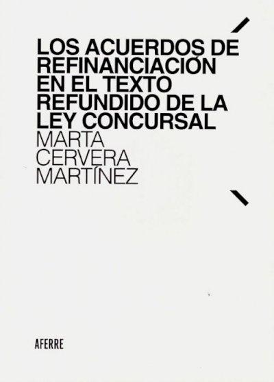 Los acuerdos de refinanciación en el Texto Refundido de la Lay Concursal