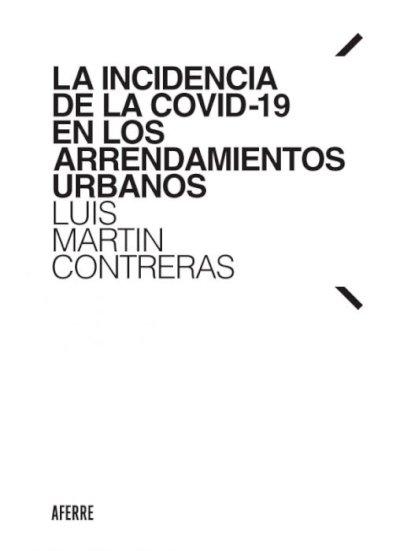 La incidencia de la COVID-19 en los arrendamientos urbanos