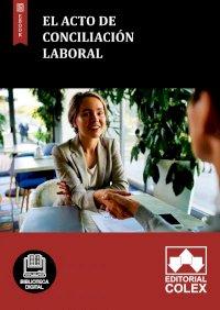 El acto de conciliación laboral