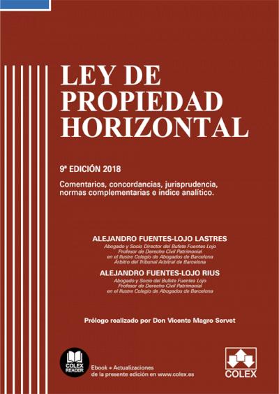 Ley de Propiedad Horizontal - Código comentado (Edición 2018)