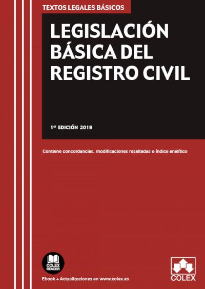Legislación Básica del Registro Civil