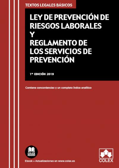 Ley de Prevención de Riesgos Laborales y Reglamento