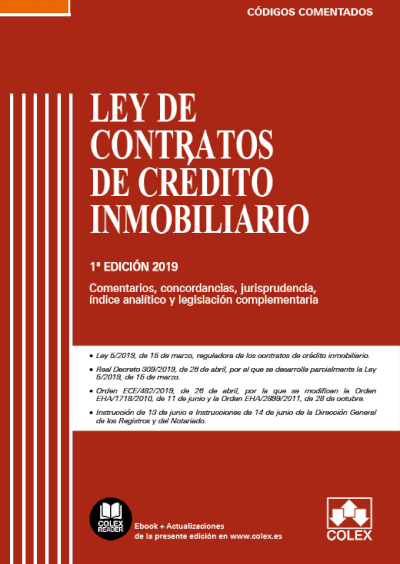 Ley de contratos de crédito inmobiliario - Código comentado (Edición 2019)