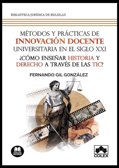 Métodos y prácticas de innovación docente universitaria en el Siglo XXI