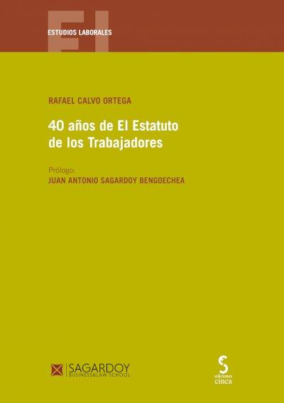 40 años de El Estatuto de los Trabajadores
