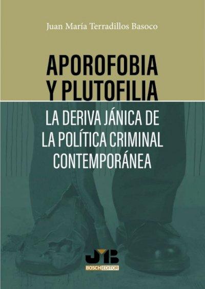 Aporofobia y plutofilia.