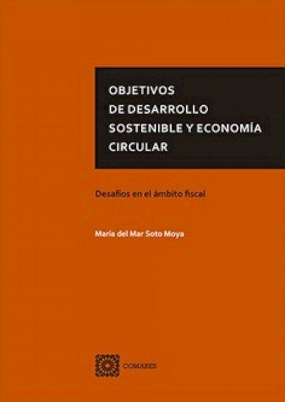 Objetivos de Desarrollo Sostenible y Economía Circular