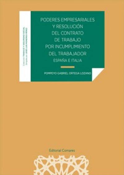 Poderes Empresariales y Resolución del Contrato de Trabajo por Incumplimiento del Trabajador