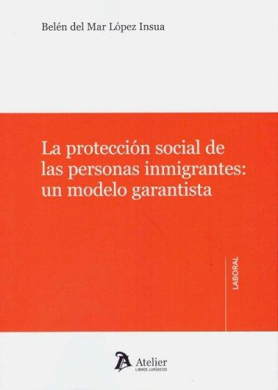 Protección social de las personas inmigrantes: modelo garantista
