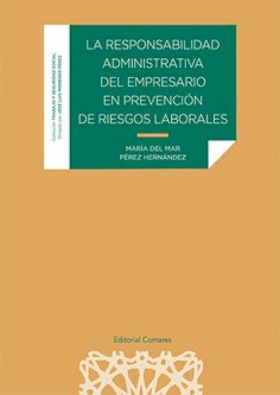 Responsabilidad Administrativa del Empresario en Prevención de Riesgos Laborales