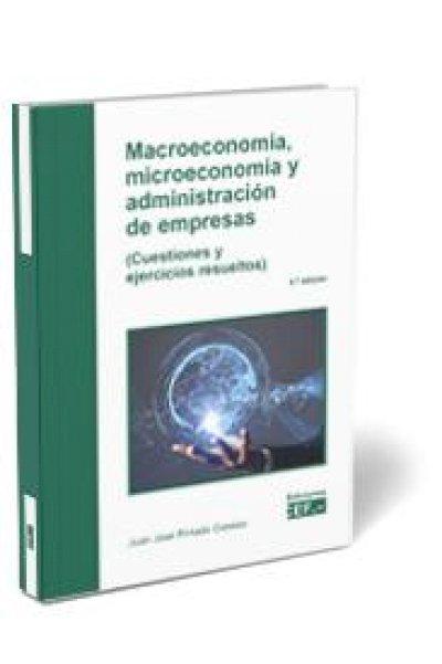 Macroeconomía, Microeconomía y Administración de Empresas.