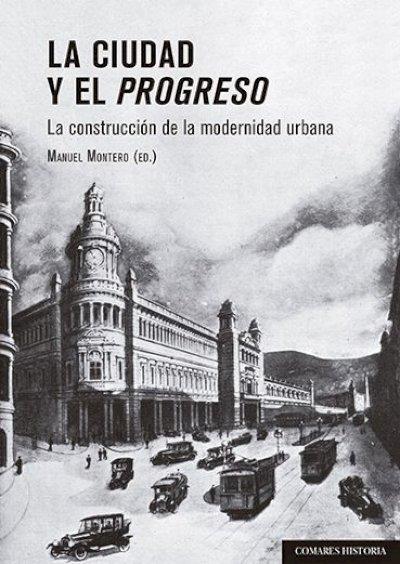 Ciudad y el progreso