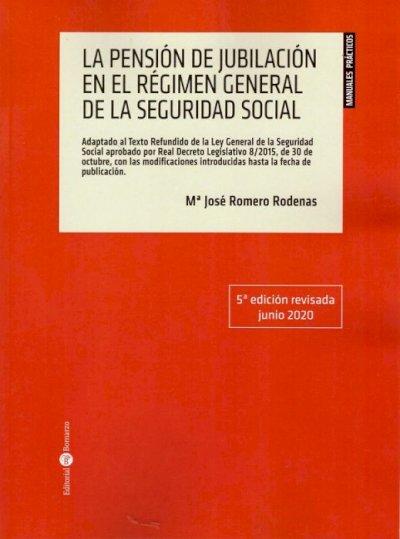 Pensión de jubilación en el régimen general de la seguridad social 2020