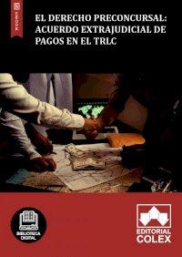 El derecho preconcursal: acuerdo extrajudicial de pagos en el TRLC