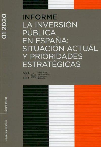 Informe 01/2020 La inversión pública en España: situación actual y prioridades estratégicas