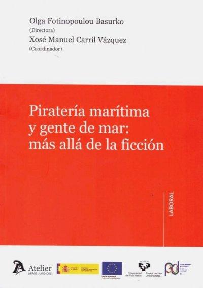 Piratería marítima y gente de mar: más allá de la ficción