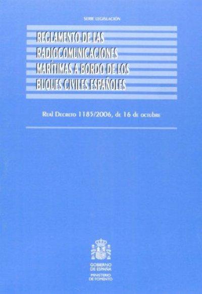 Reglamento de las Radiocomunicaciones Marítimas a Bordo de los Buques Civiles Españoles