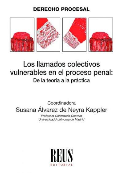 Llamados colectivos vulnerables en el proceso penal: de la teoría a la práctica