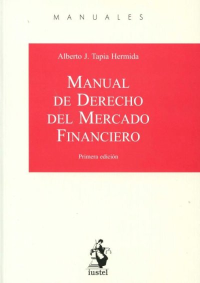 Manual de Derecho del Mercado Financiero 2015