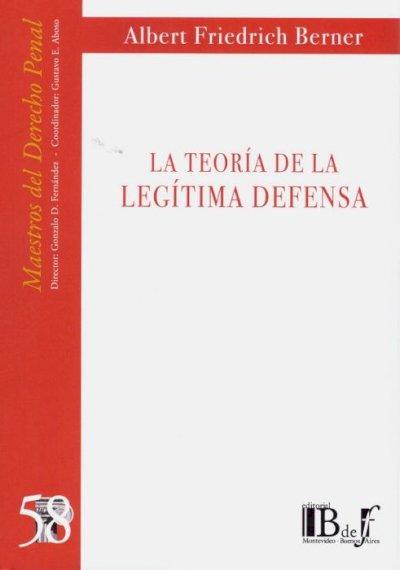 Teoría de la legítima defensa