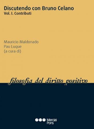 Discutendo con Bruno Celano (I)