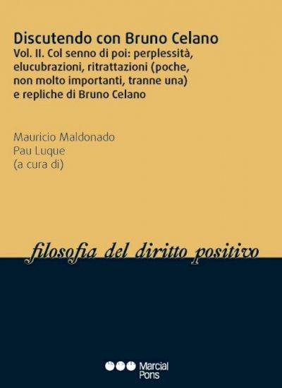 Discutendo con Bruno Celano (II)